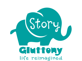 Story Gluttony, life reimagined